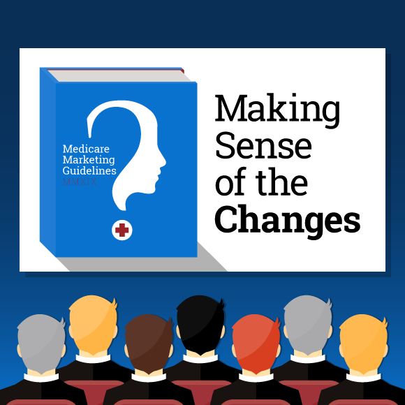 Understanding the New Medicare Marketing Guidelines