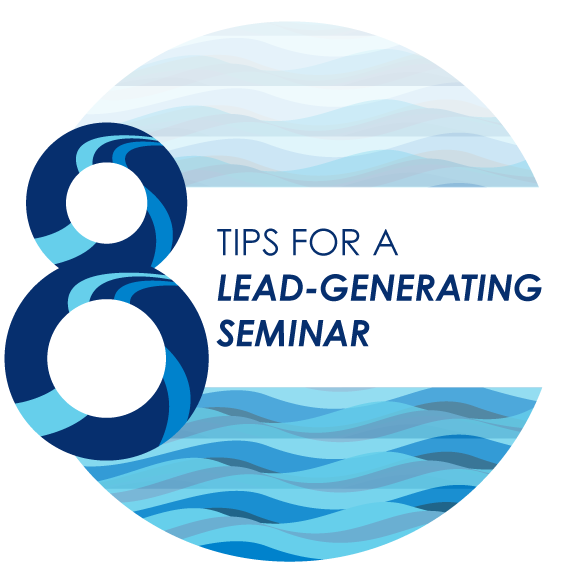 8 Tips for a Successful Lead-Generating Seminar
