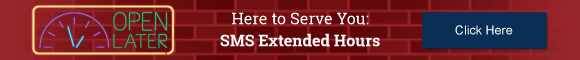 Here to Serve You: SMS Extended Hours